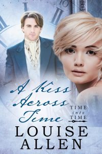 A Kiss Across Time by Louise Allen