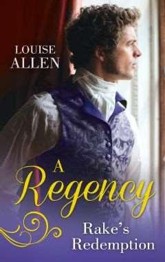 A Regency Rake's Redemption by Louise Allen