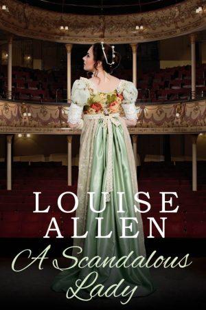 A Scandalous Lady by Louise Allen