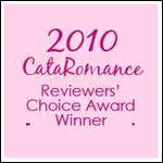 CataRomance Reviewers' Choice Award