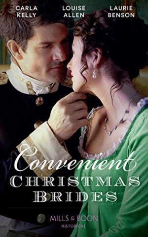 Convenient Christmas Brides by Louise Allen, Carla Kelly & Laurie Benson