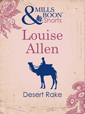 Desert Rake by Louise Allen