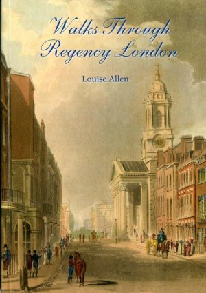 Walks Through Regency London by Louise Allen