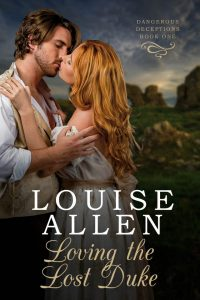 Loving the Lost Duke by Louise Allen