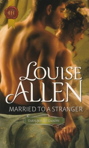 Married to a Stranger by Louise Allen