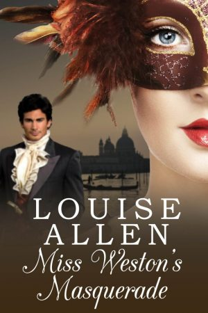 Miss Westons Masquerade by Louise Allen
