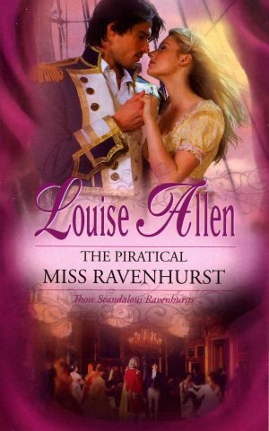 The Piratical Miss Ravenhurst by Louise Allen
