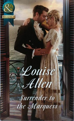 Surrender to the Marquess by Louise Allen