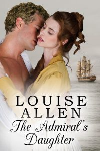 The Admirals Daughter by Louise Allen
