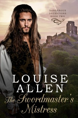 The Swordmasters Mistress by Louise Allen