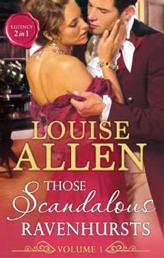 Those Scandalous Ravenhursts vol 1 by Louise Allen