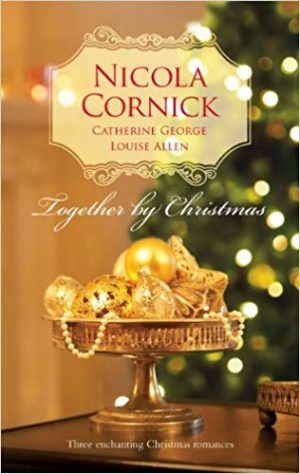 Together By Christmas by Louise Allen & others
