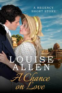 A Chance on Love by Louise Allen