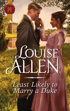 Least Likely to Marry A Duke by Louise Allen