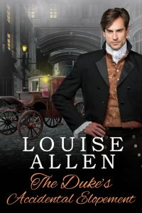 The Duke's Accidental Elopement by Louise Allen