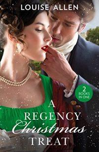 A Regency Christmas Treat by Louise Allen